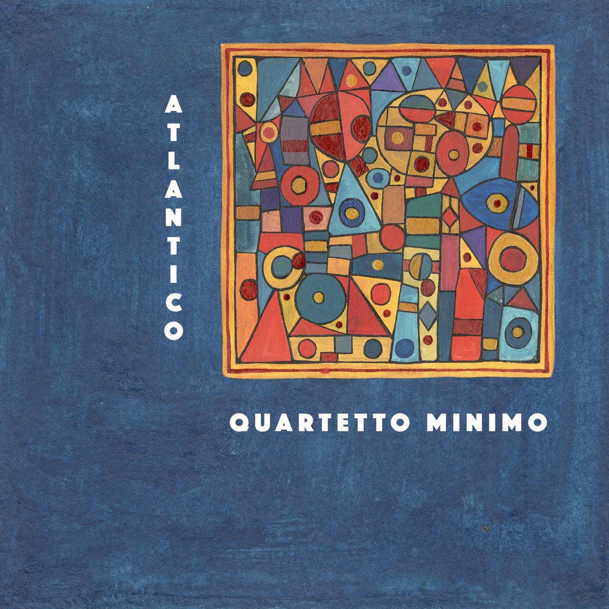 Atlantico | Quartetto Minimo