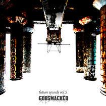 Gobsmacked Future Sounds Vol.3 cover art