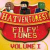 Hatventures Vol.1 - Filfy' Tunes Cover Art