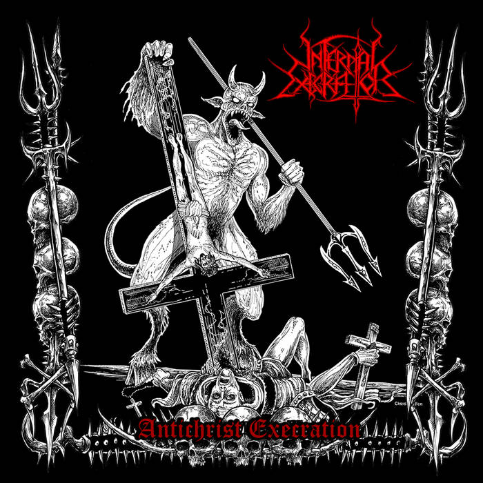 INFERNAL EXECRATOR – Antichrist Execration