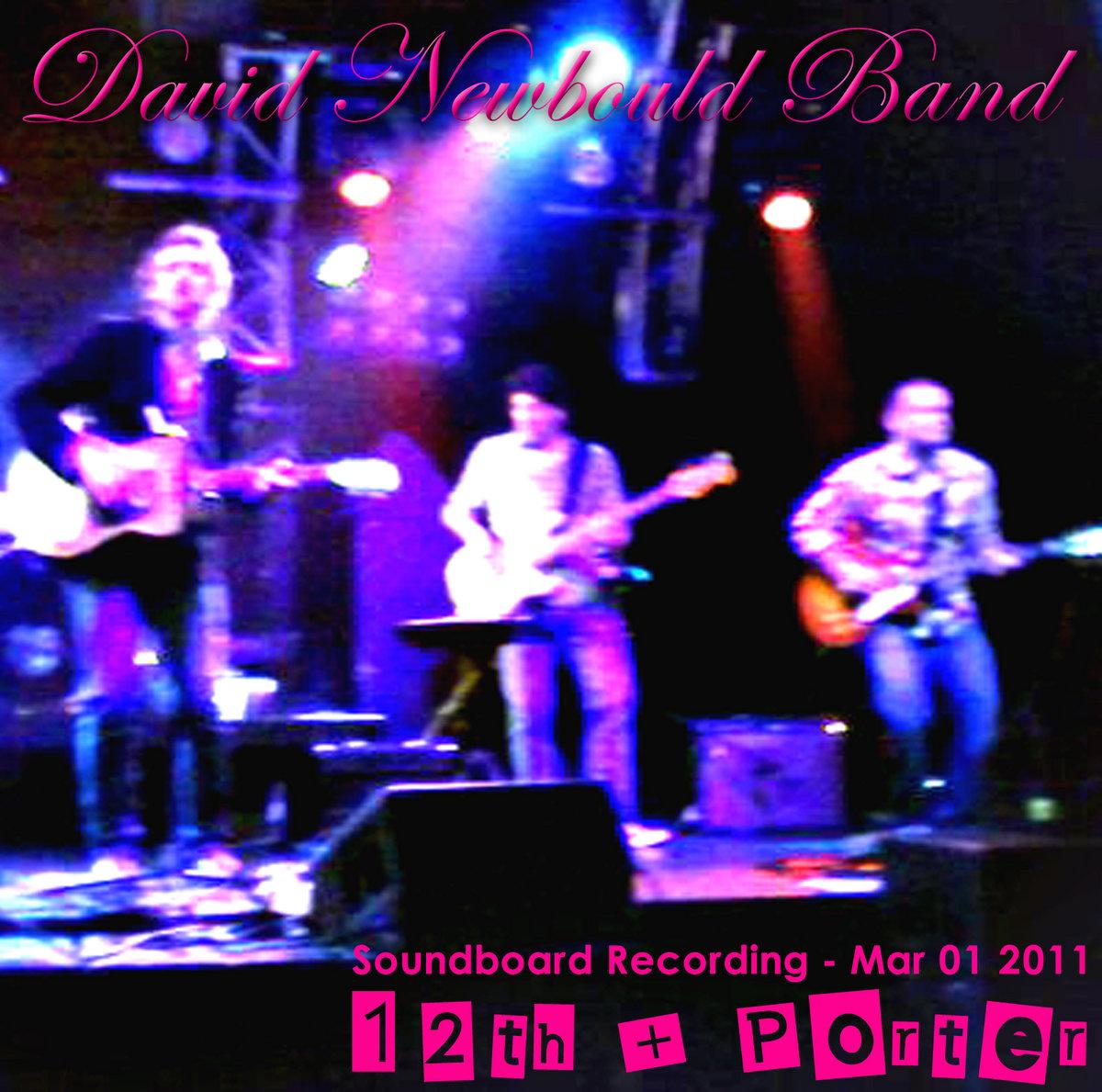 Live at 12th & Porter - Soundboard Bootleg | David Newbould