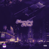Morning After | Chopped & Screwed cover art