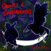 Crowes & Consequences Cover Art