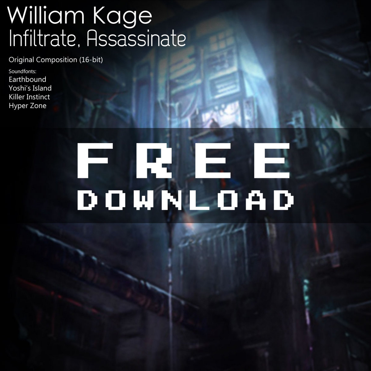 Infiltrate, Assassinate (SNESology) | William Kage