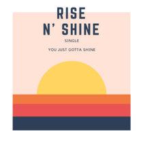 Rise n Shine - Joyce Devibe ft. Divine cover art
