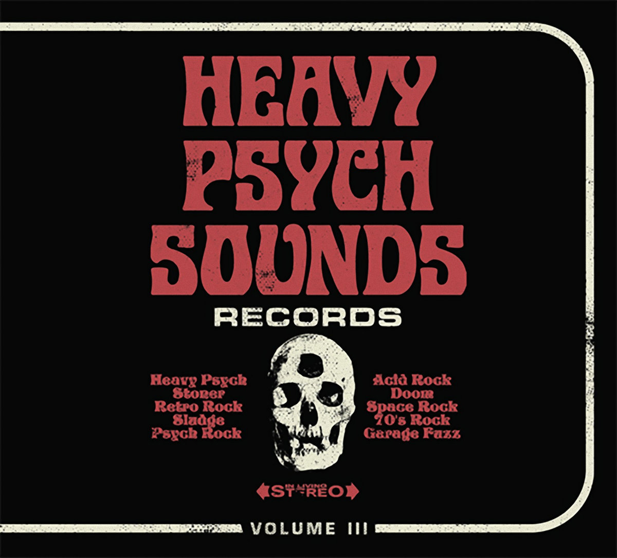 HEAVY PSYCH SOUNDS Sampler VOL III | HEAVY PSYCH SOUNDS Records