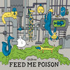 Feed Me Poison Cover Art