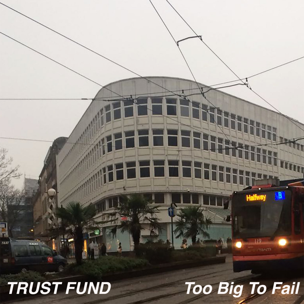 essay to write live at clwb trust fund from too big to fail demos covers and deep cuts 2011 16 by trust fund