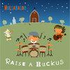Raise a Ruckus Cover Art