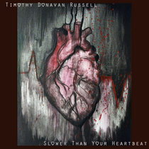 Slower Than Your Heartbeat cover art