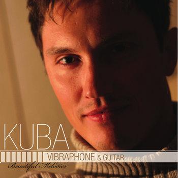 Beautiful Melodies - Vibraphone & Guitar by KUBA