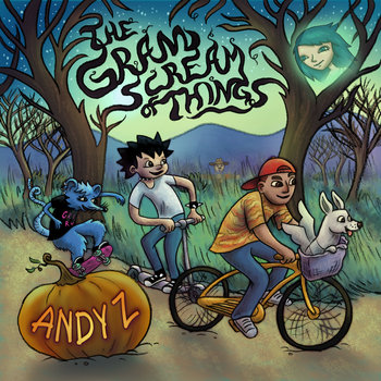 The Grand Scream Of Things by Andy Z