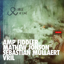 XLR8R+015 (Curated by Circle of Live: Amp Fiddler, Mathew Jonson, Sebastian Mullaert, and Vril) cover art