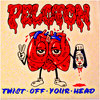 Twist Off Your Head! Cover Art