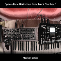 Space-Time Distortion Near Track Number 8 cover art