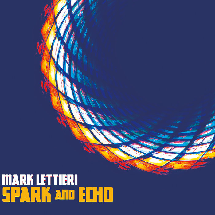 Spark And Echo Mark Lettieri