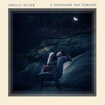 A Thousand Tiny Torches by Arielle Silver