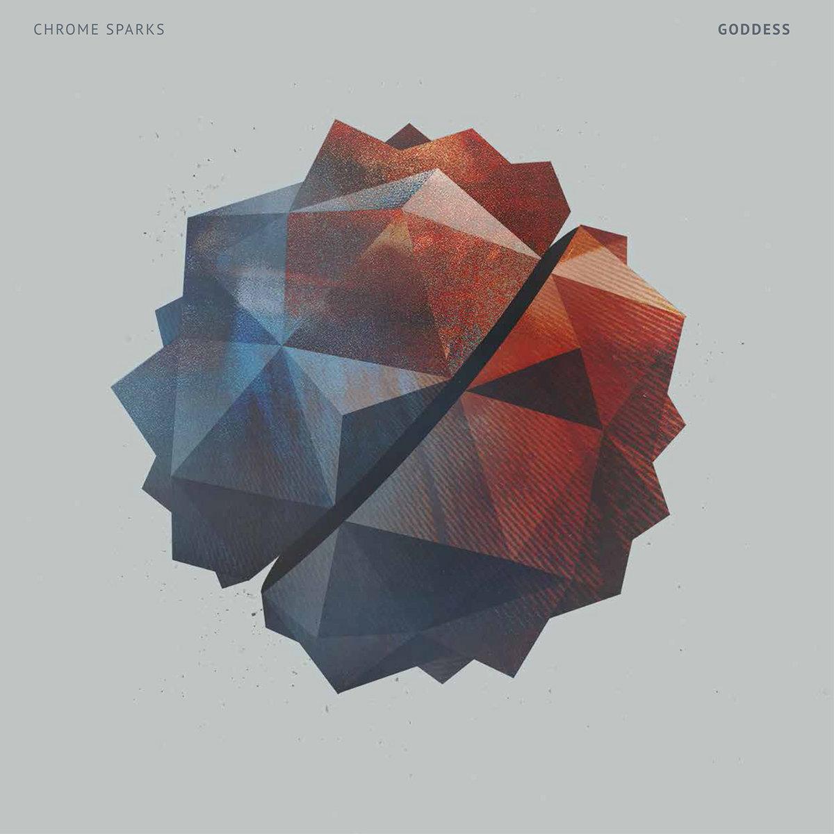 Goddess EP | Chrome Sparks