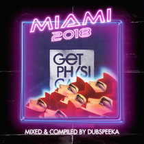 Miami 2018 mixed by Dubspeeka cover art