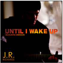 Until I Wake Up - (Solo Acoustic) cover art