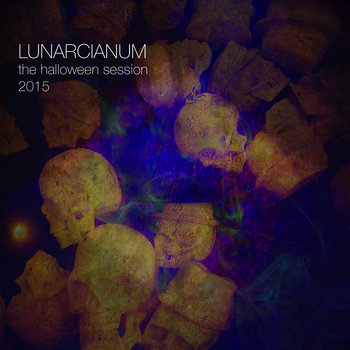 The Halloween Session (CD 01) by LUNARCIANUM