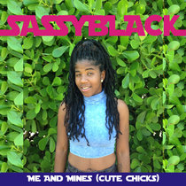 Me And Mines (Cute Chicks) cover art
