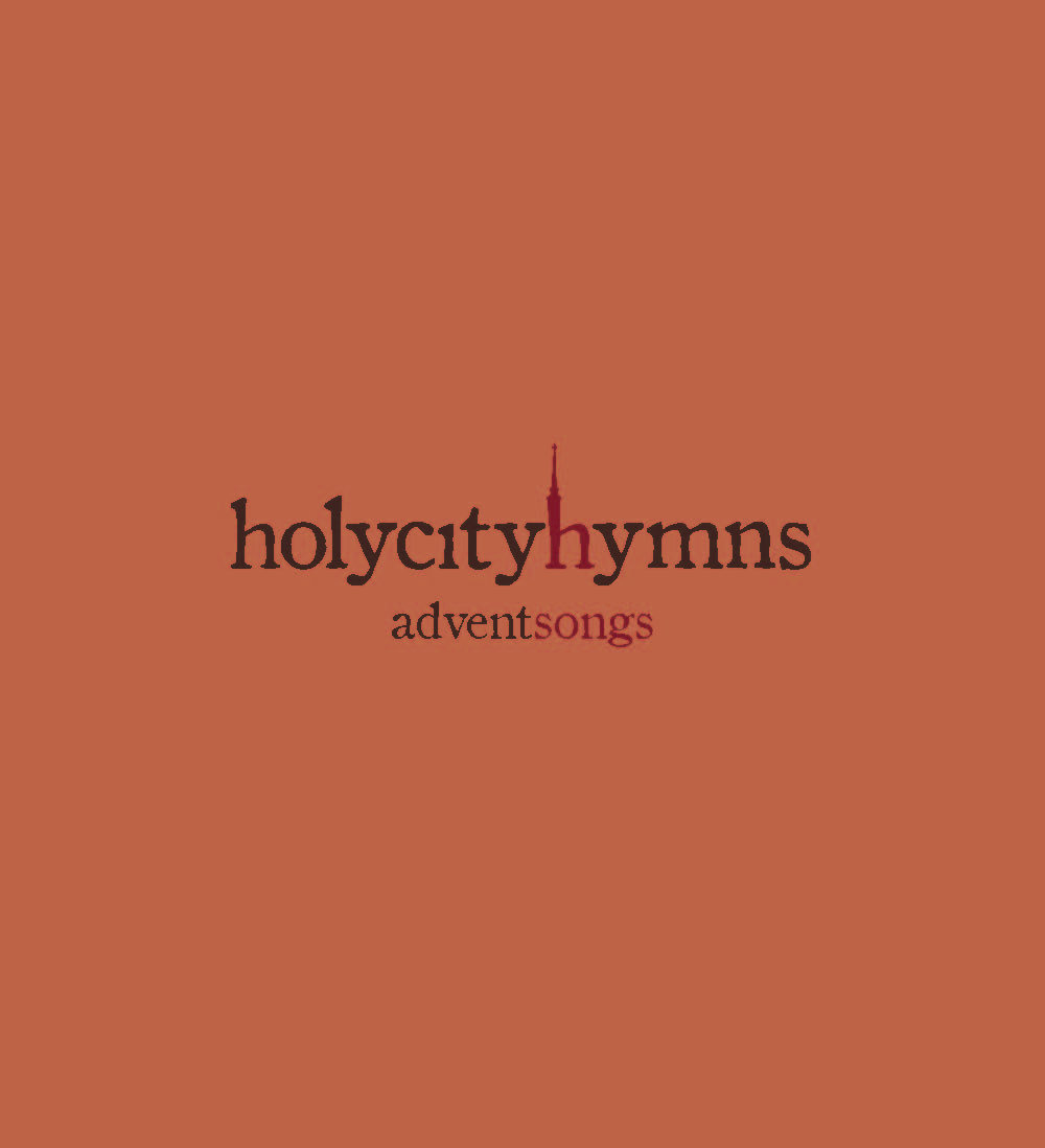 advent songs holy city hymns. Black Bedroom Furniture Sets. Home Design Ideas