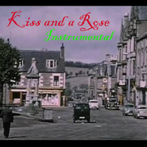 Kiss and a Rose (instrumental) cover art