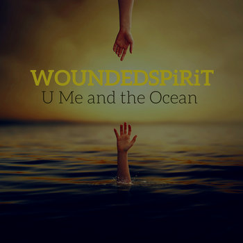 U Me and the Ocean by WOUNDEDSPiRiT