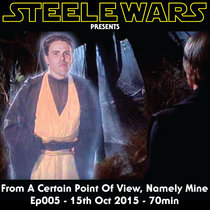 From A Certain Point Of View, Namely Mine - Ep005 - 15th Oct 2015 cover art