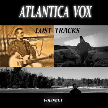 Lost Tracks - Volume 1 by Atlantica Vox