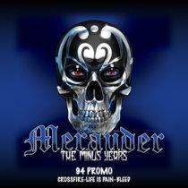 Merauder - The Minus Years ('94 Promo) cover art