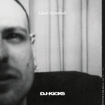 DJ-Kicks: Leon Vynehall cover art