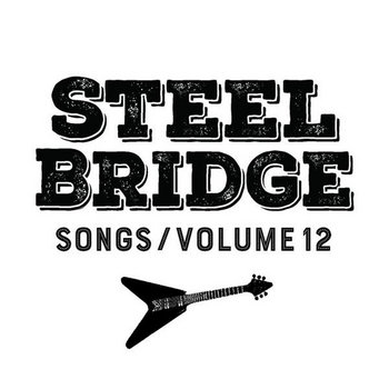 Steel Bridge Songs Vol. 12 by Holiday Music Motel
