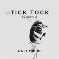 Tick Tock (Remixes) - EP cover art