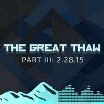 The Great Thaw Part III |2.28.15| Asheville, NC cover art