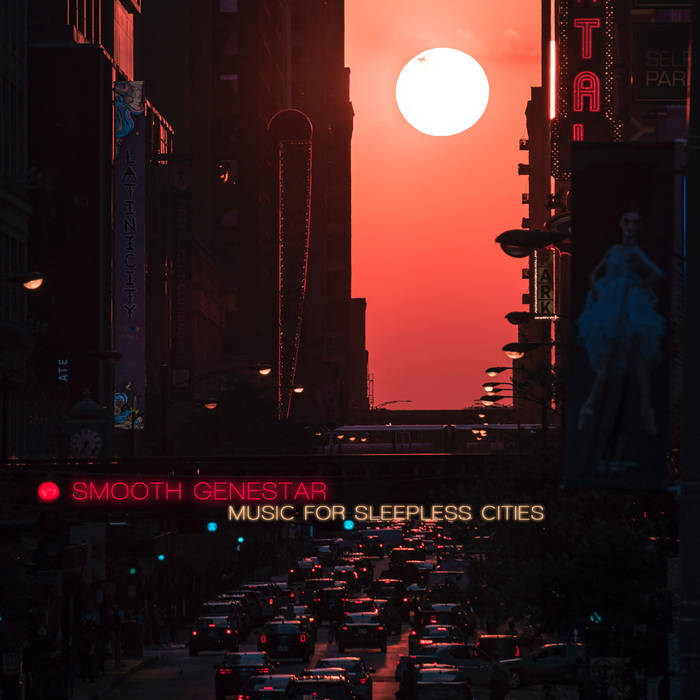 Smooth Genestar – Music For Sleepless Cities
