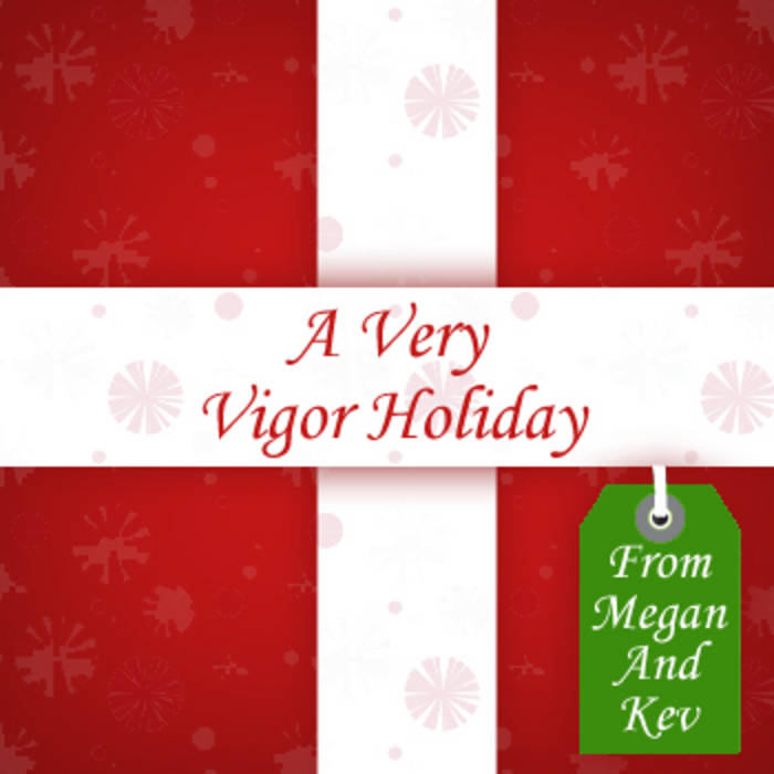 Have Yourself A Merry Little Christmas   Vigor