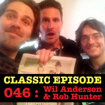 Ep 046 : Wil Anderson & Rob Hunter love the 01/11/12 Letters cover art
