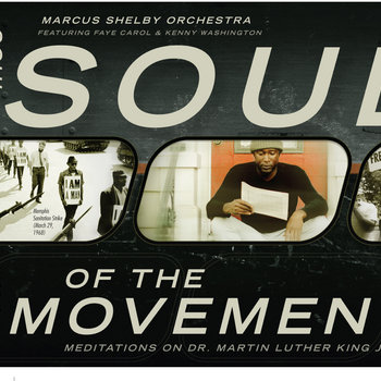 Soul of the Movement: Meditations on Dr. Martin Luther King Jr. by Marcus Shelby