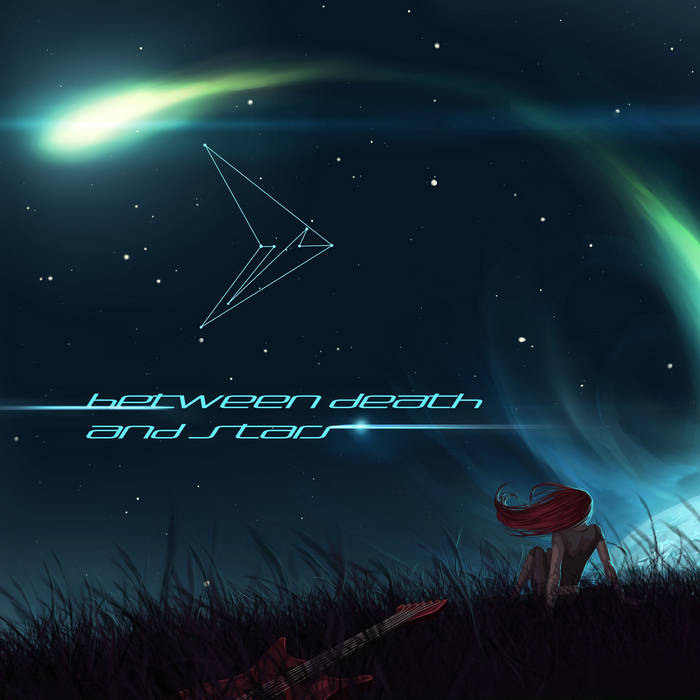 Between Death and Stars album cover
