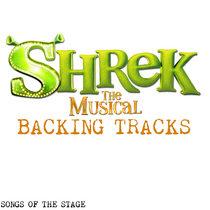 Shrek The Musical - Backing Tracks cover art