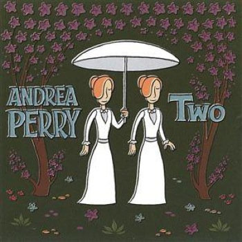 Two by Andrea Perry