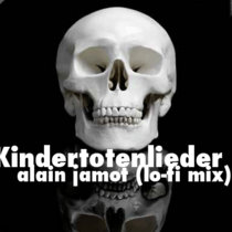 Kindertotenlieder (lo-fi mix)(single)(rock-soundtrack) cover art