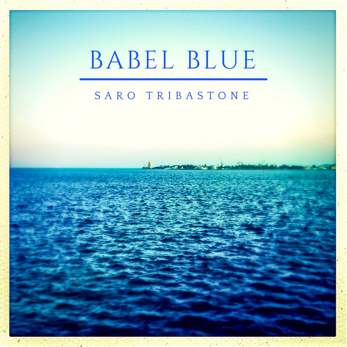 Babel Blue by Saro Tribastone