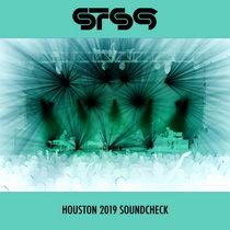 Soundcheck @ House of Blues :: Houston, TX :: 2019.04.11 cover art