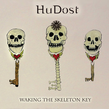 Waking the Skeleton Key by HuDost