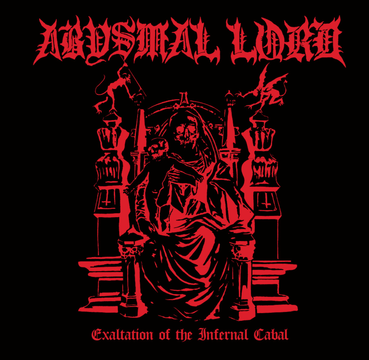 Exaltation Of The Infernal Cabal | ABYSMAL LORD