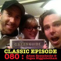 Ep 080 : Adam Rozenbachs & Tegan Higginbotham love the 11/07/13 Letters cover art
