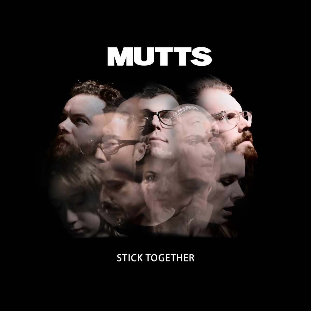 Stick Together | Mutts